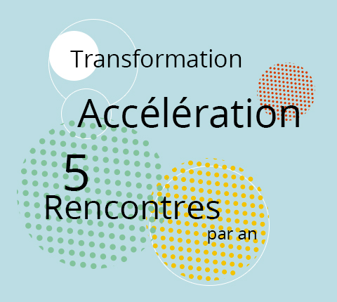 LES ZACCELERATEURS DU MANAGEMENT - 5 rencontres par an